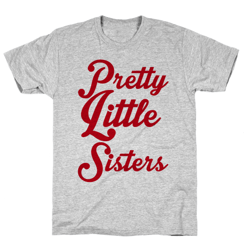 Pretty Little Sisters Mens T-Shirt