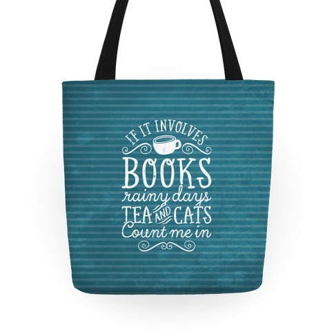 Books, Rainy Days, Tea, and Cats Tote