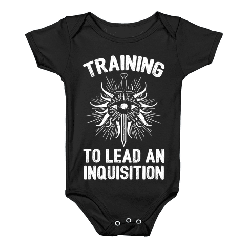Training To Lead An Inquisition Baby Onesy