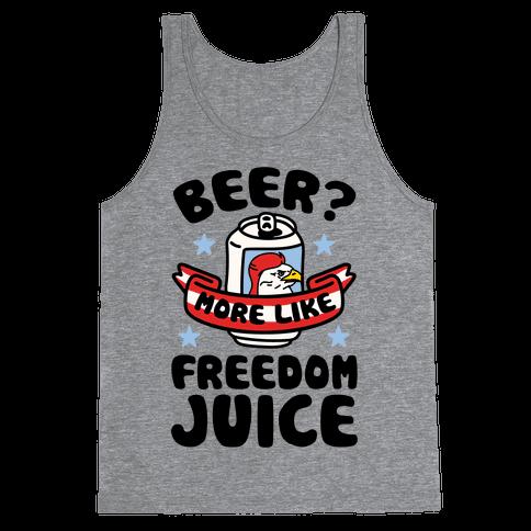 Beer? More Like Freedom Juice Tank Top