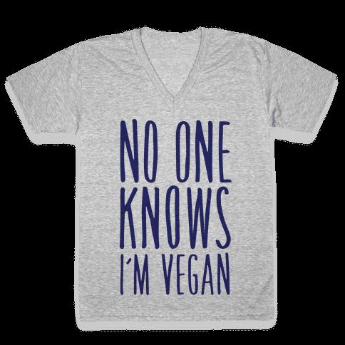 No One Knows I'm Vegan V-Neck Tee Shirt