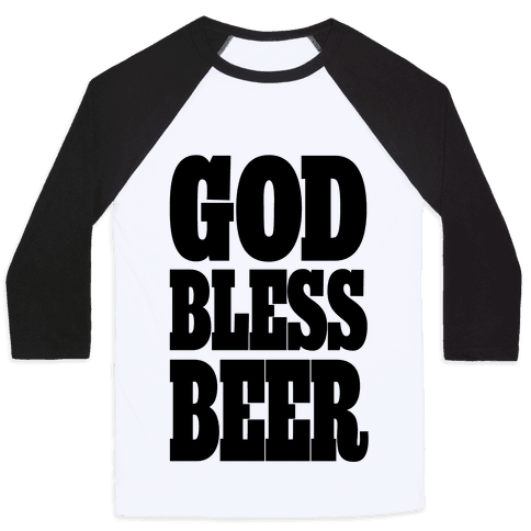 God Bless Beer Baseball Tee