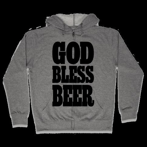 God Bless Beer Zip Hoodie