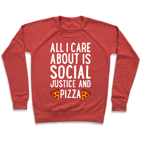 Social Justice And Pizza Pullover