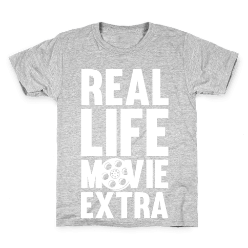 Real Life Movie Extra Kids T-Shirt