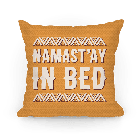 Namasta'ay In Bed Pillow