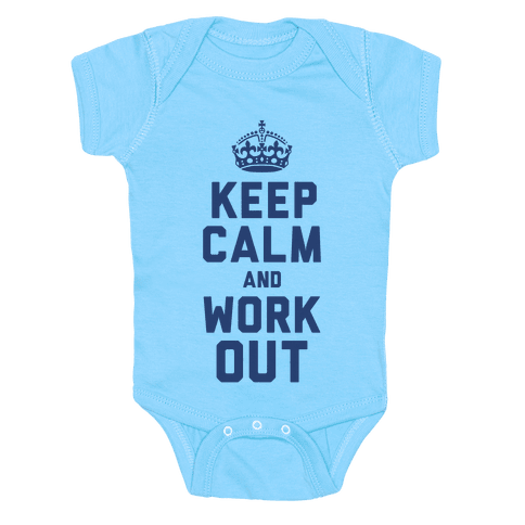 Keep Calm and Work Out Baby Onesy