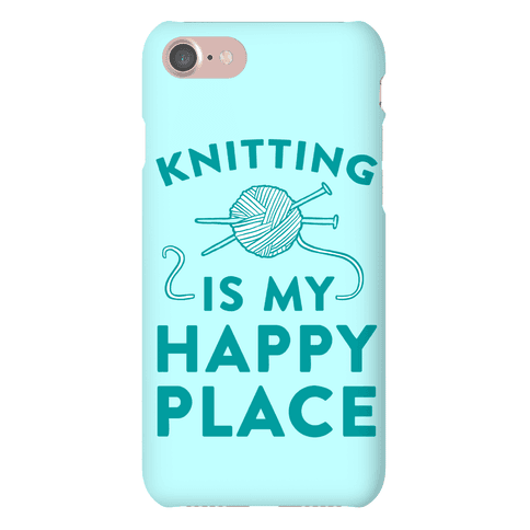Knitting Is My Happy Place Phone Case