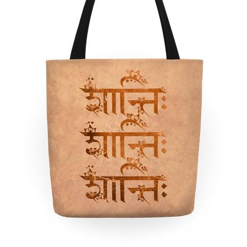 Shanti Shanti Shanti Tote