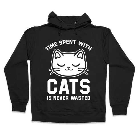 Time Spent With Cats Hooded Sweatshirt