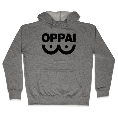 Oppai Shirt Hooded Sweatshirt