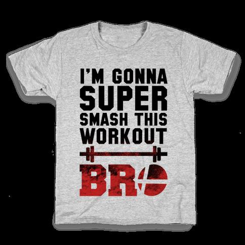 I'm Gonna Super Smash this Workout Bro Kids T-Shirt