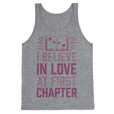 I Believe In Love At First Chapter Tank Top