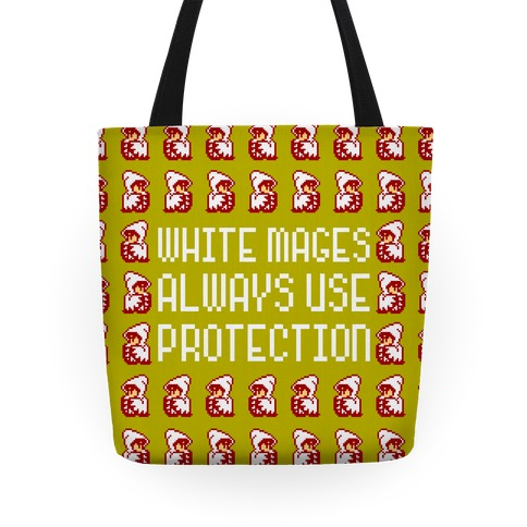 White Mages Always Use Protection Tote