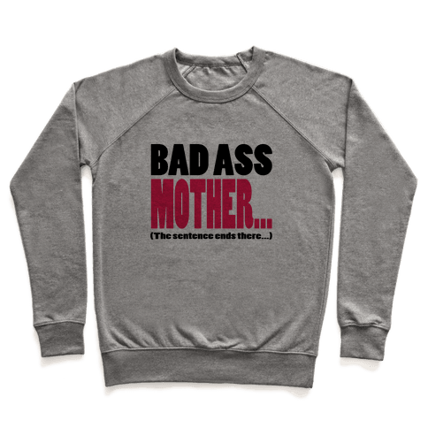 Bad Ass Mother...(Dark) Pullover