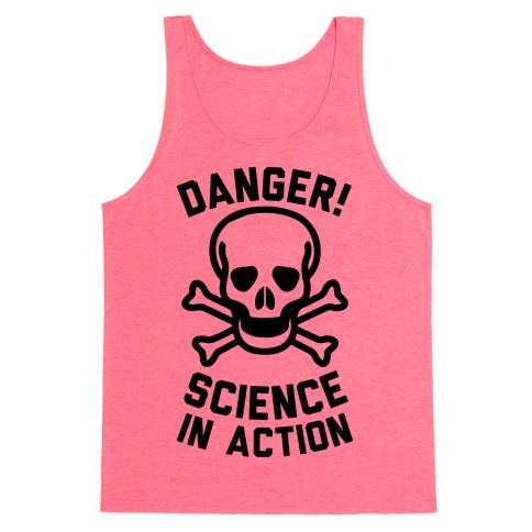 Danger Science In Action Tank Top