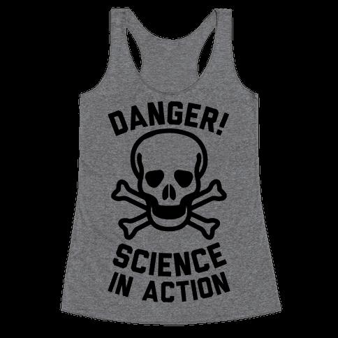 Danger Science In Action Racerback Tank Top