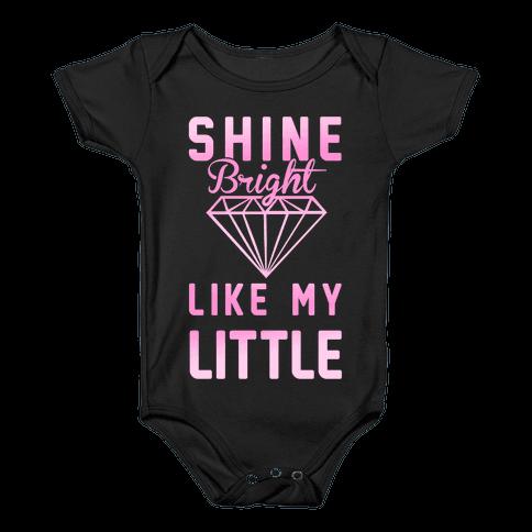 Shine Bright Like My Little Baby Onesy