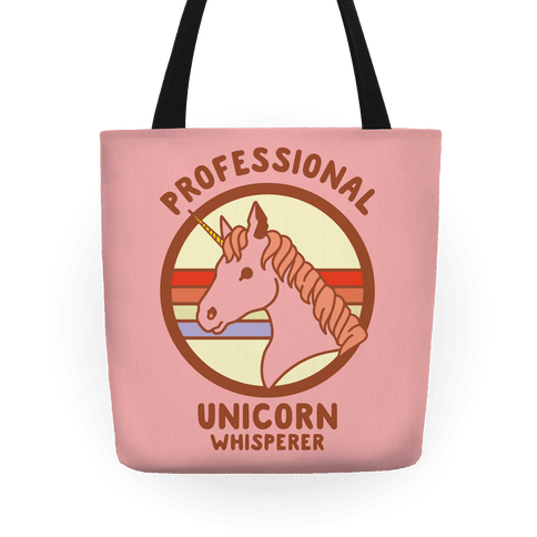 Professional Unicorn Whisperer Tote