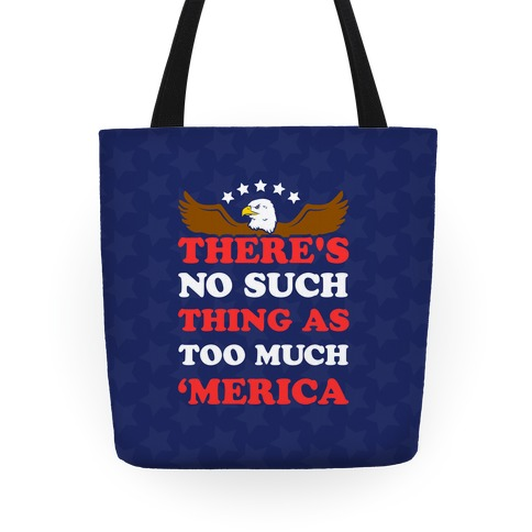 There's No Such Thing As Too Much 'Merica Tote