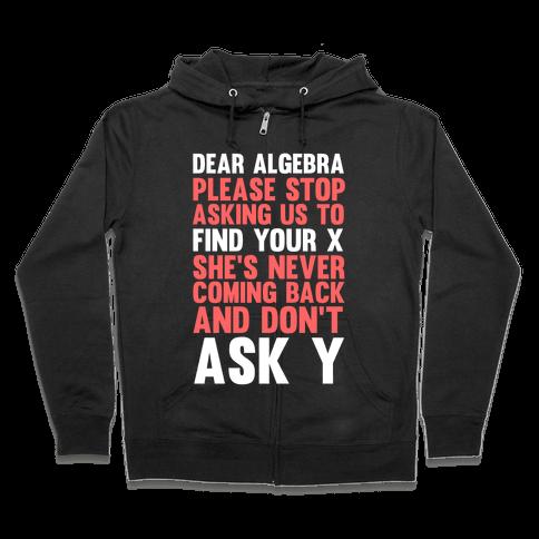 Dear Algebra Zip Hoodie
