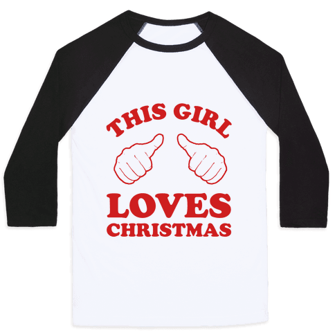 This Girl Loves Christmas Baseball Tee