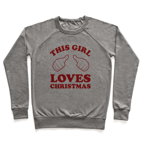 This Girl Loves Christmas Pullover