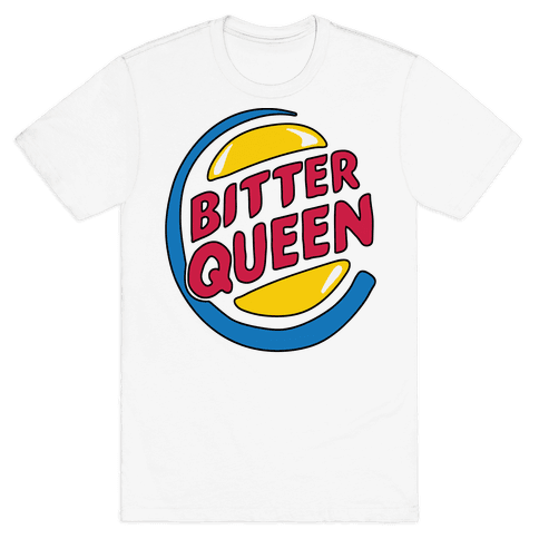 Bitter Queen Parody Mens T-Shirt