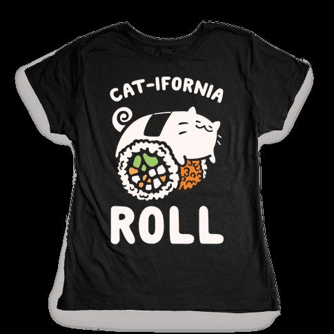 California Cat Roll Womens T-Shirt