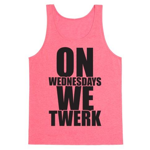 On Wednesdays We Twerk Tank Top