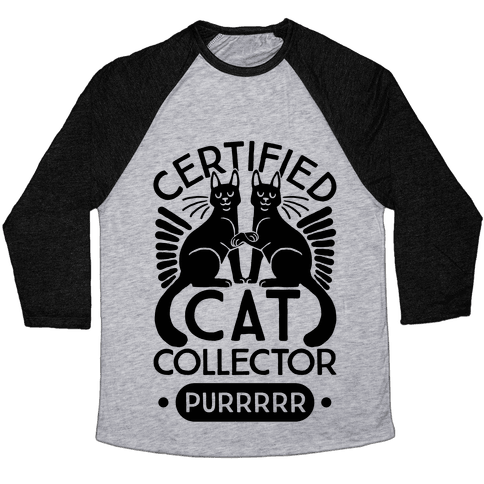 Certified Cat Collector Baseball Tee