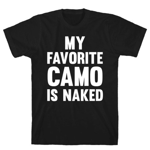 My Favorite Camo Is Naked