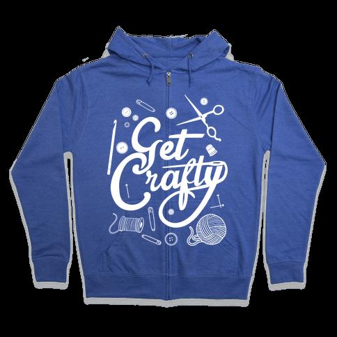 Get Crafty Zip Hoodie