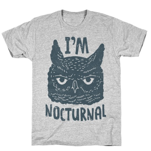 I'm Nocturnal T-Shirt