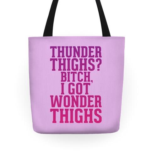 Wonder Thighs Tote