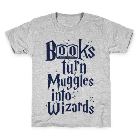 Reading Turns Muggles Into Wizards Kids T-Shirt