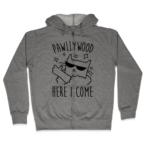 Pawllywood Here I Come Zip Hoodie