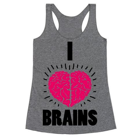 I Love Brains Racerback Tank Top