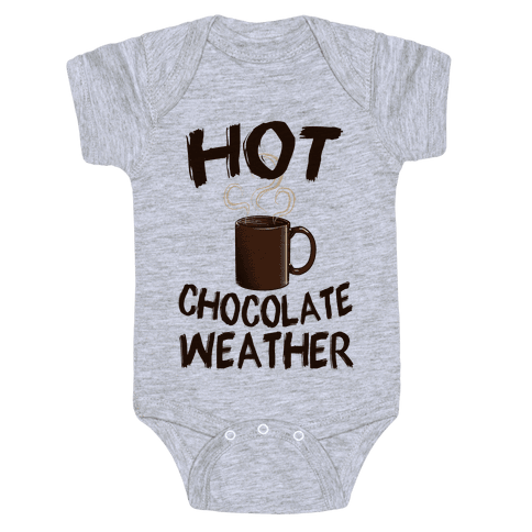 How Chocolate Weather  Baby Onesy