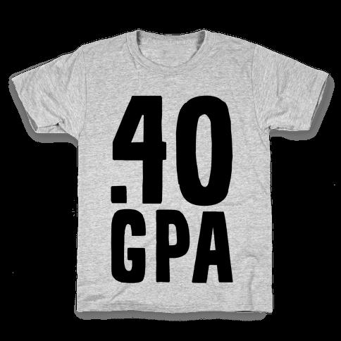 .40 GPA Kids T-Shirt