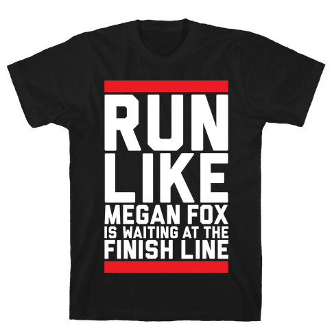 Run For Megan Fox Mens T-Shirt