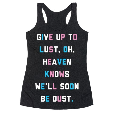 Give Up To Lust Racerback Tank Top