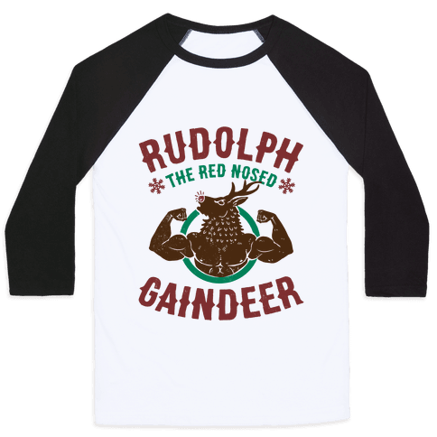 Rudolph The Red Nosed Gaindeer Baseball Tee