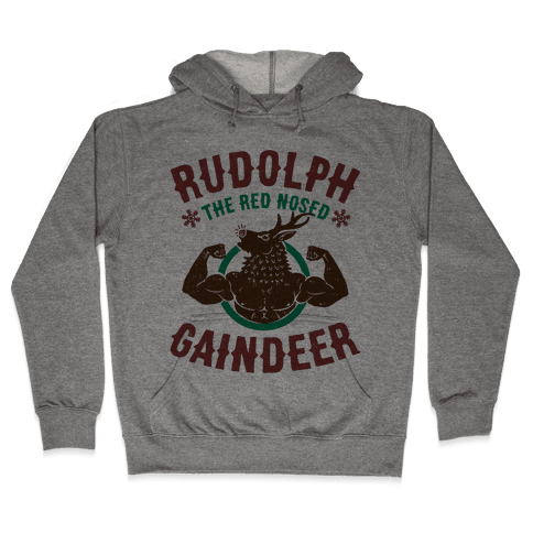 Rudolph The Red Nosed Gaindeer Hooded Sweatshirt
