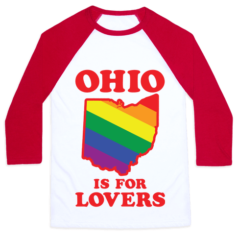 Ohio is for Lovers Baseball Tee