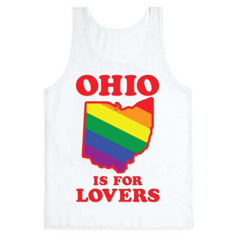 Ohio is for Lovers Tank Top