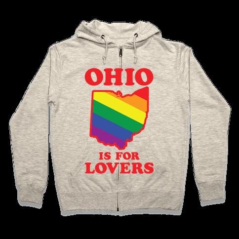 Ohio is for Lovers Zip Hoodie