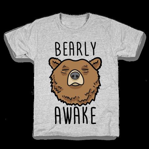 Bearly Awake Kids T-Shirt