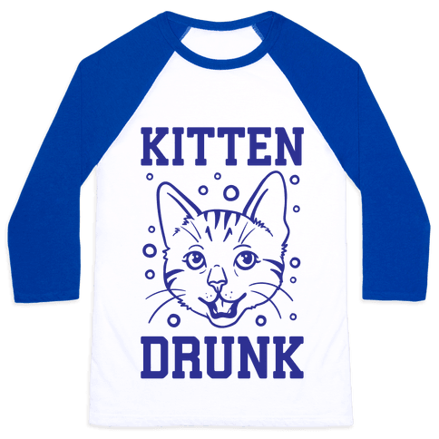 Kitten Drunk Baseball Tee