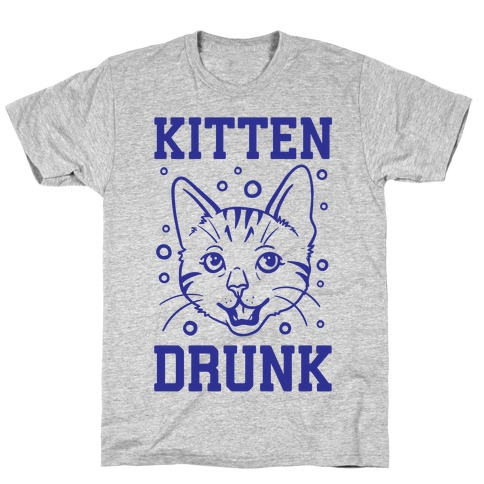Kitten Drunk T-Shirt